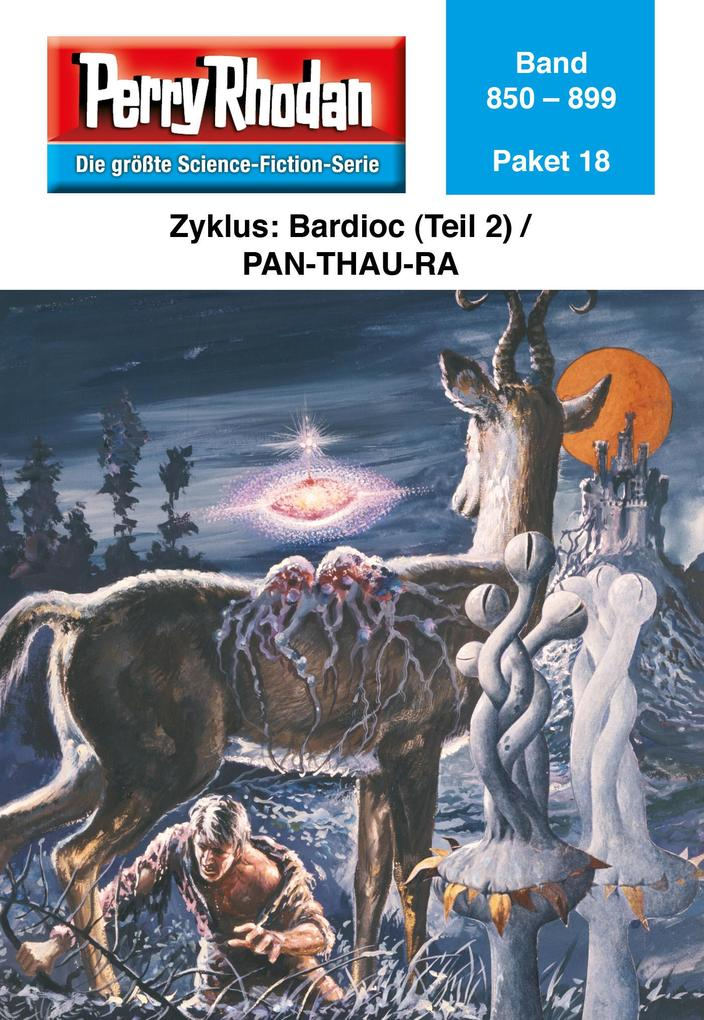 Perry Rhodan-Paket 18: Bardioc (Teil 2) / Pan-Thau-Ra als eBook von