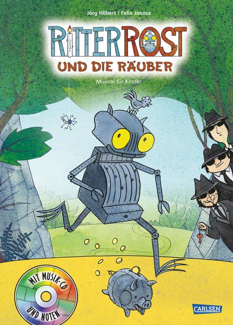 Ritter Rost und die Räuber als Buch von Jörg Hilbert, Felix Janosa
