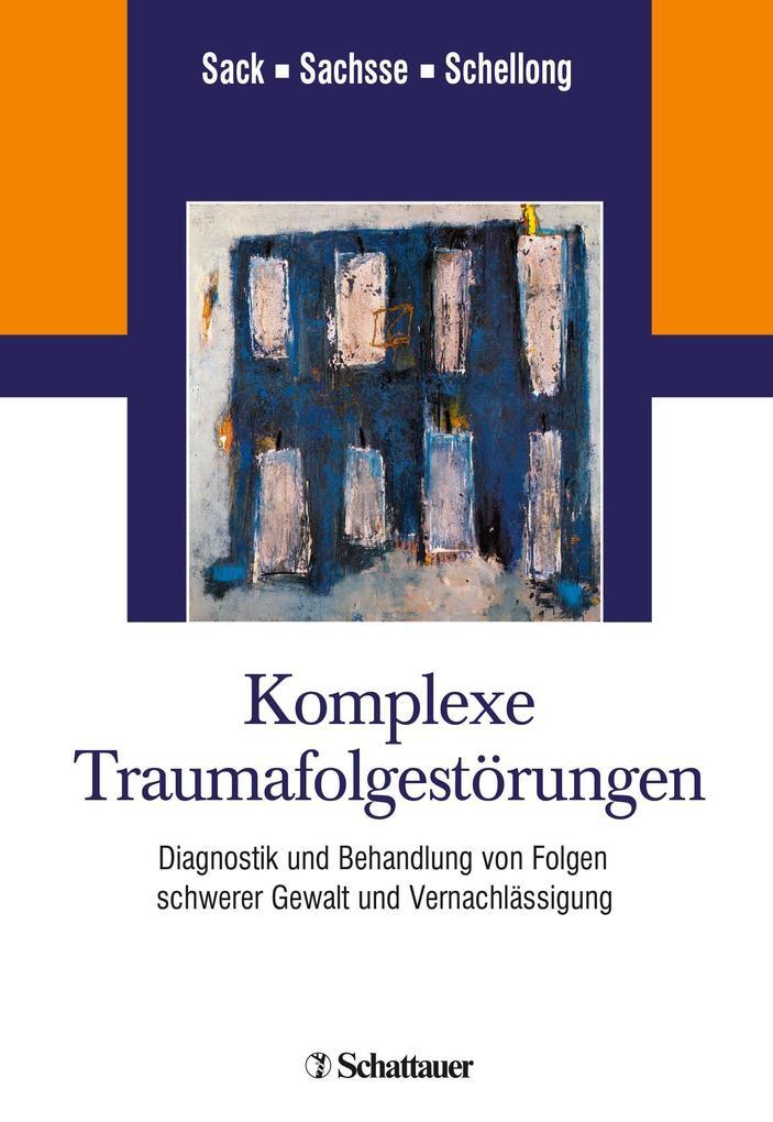 Komplexe Traumafolgestörungen als Buch von