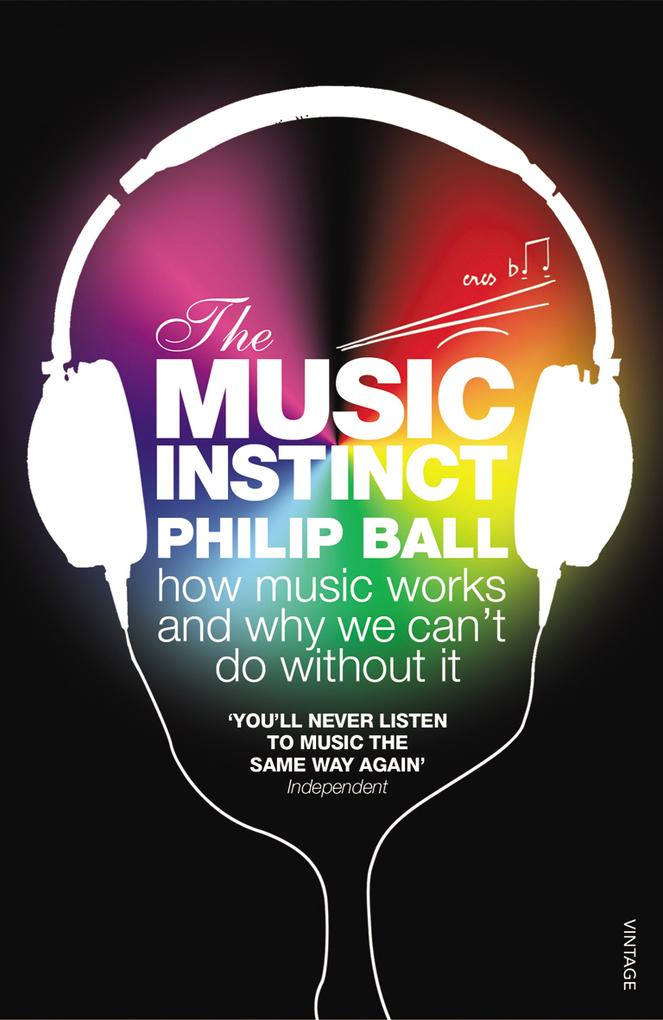 The Music Instinct als eBook von Philip Ball