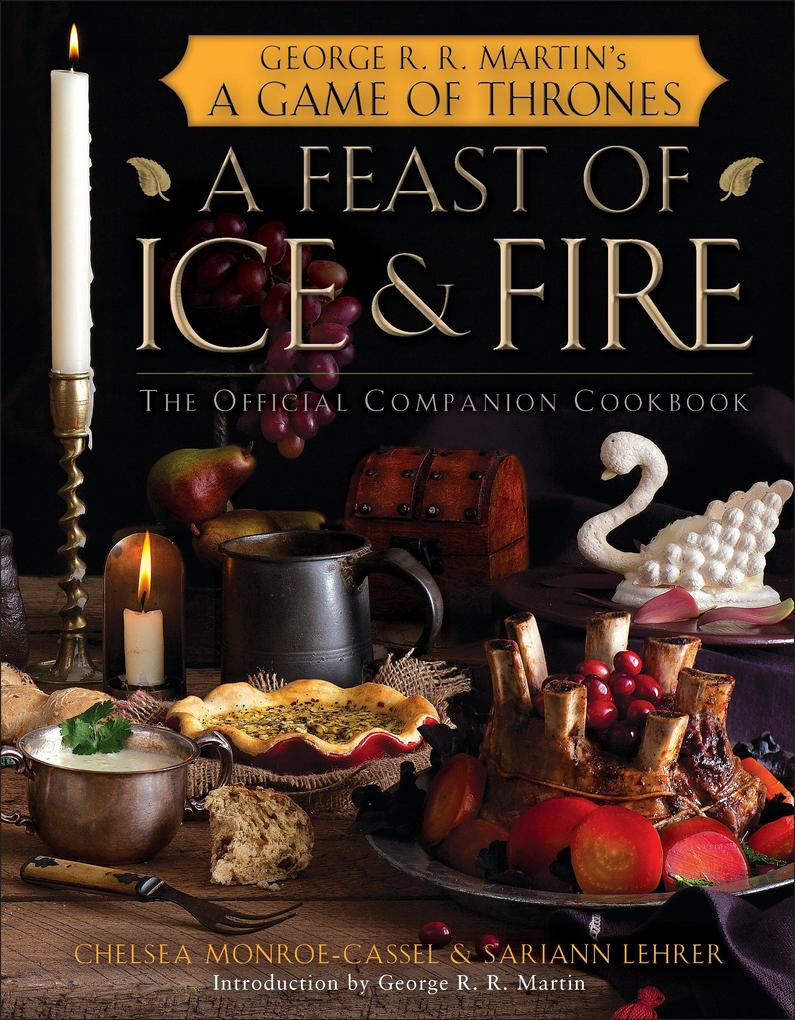 A Feast of Ice and Fire als Buch von George R. R. Martin