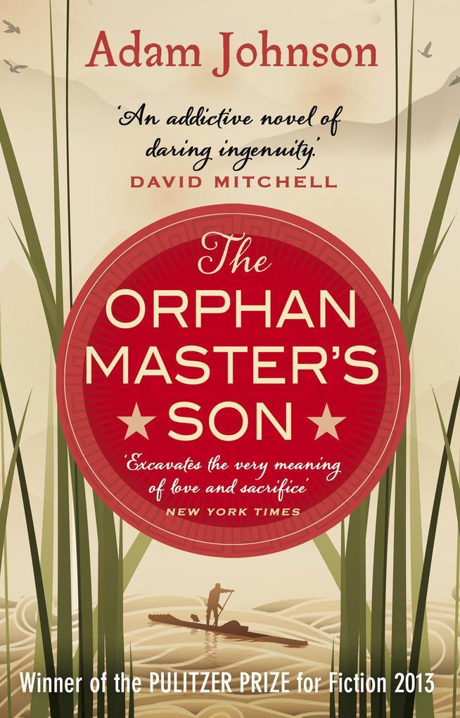 The Orphan Master's Son als eBook von Adam Johnson