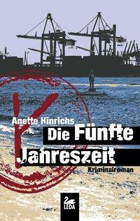 Die fünfte Jahreszeit als Buch von Anette Hinrichs