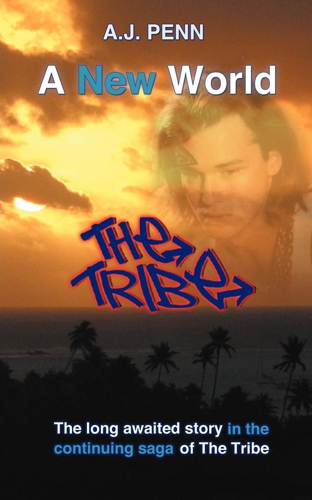 The Tribe als Buch von A. J. Penn