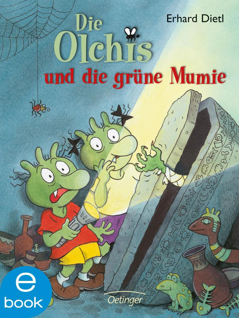 Die Olchis und die grüne Mumie als eBook von Erhard Dietl