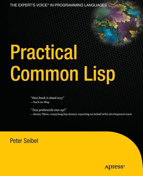 Practical Common Lisp als Buch von Peter Seibel
