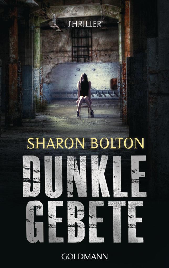 Dunkle Gebete - Lacey Flint 1 als eBook von Sharon Bolton