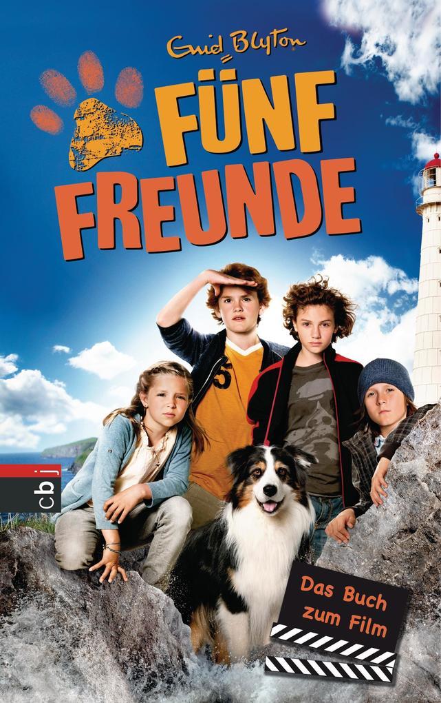 Fünf Freunde - Das Buch zum Film als eBook von Enid Blyton