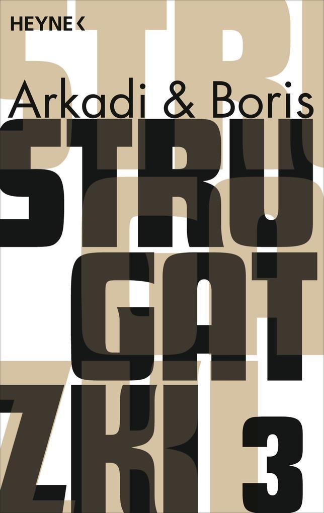 Gesammelte Werke 3 als eBook von Arkadi Strugatzki, Boris Strugatzki