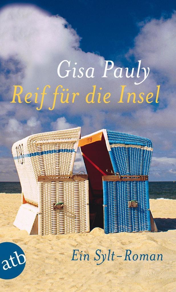 Reif für die Insel als eBook von Gisa Pauly