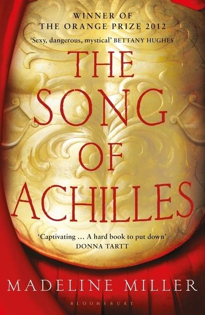 The Song of Achilles als Taschenbuch von Madeline Miller