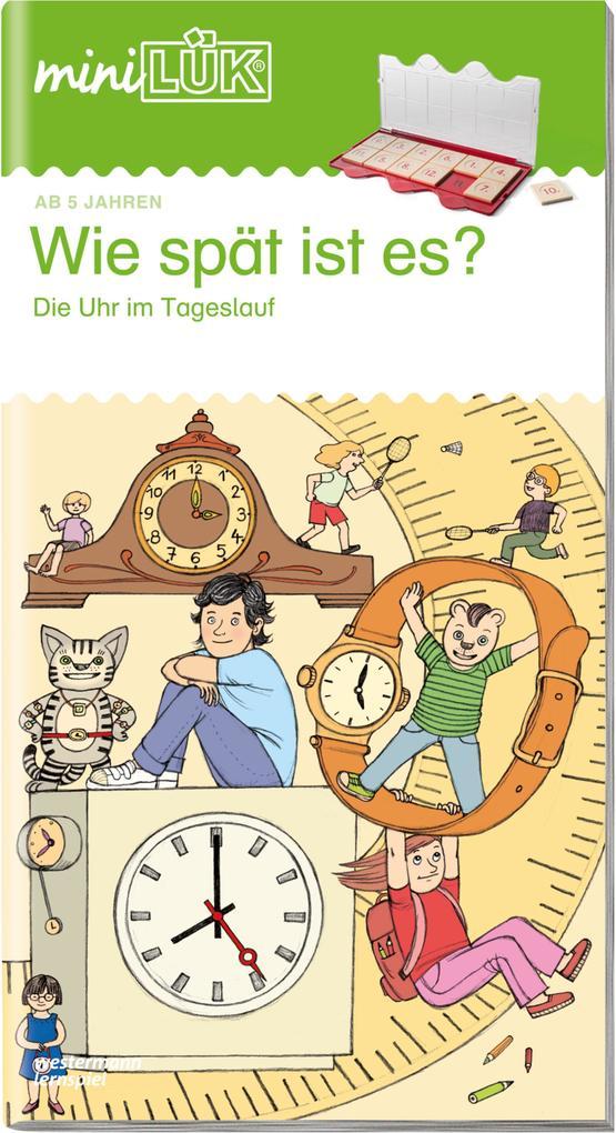 miniLÜK. Wie spät ist es?: Die Uhr im Tageslauf als Buch von Heiner Müller