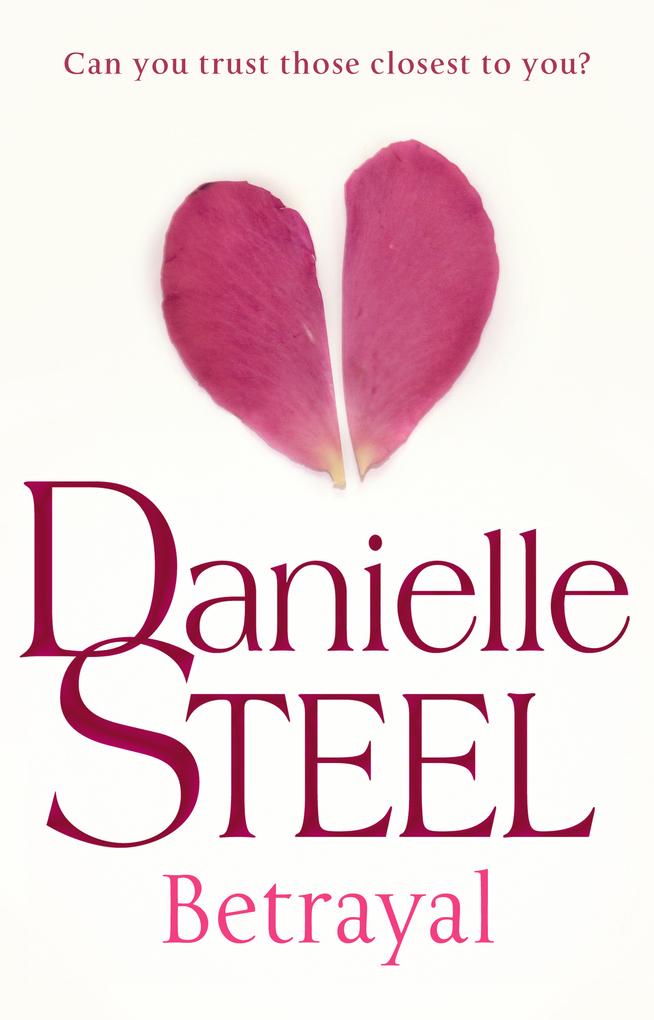 Betrayal als eBook von Danielle Steel