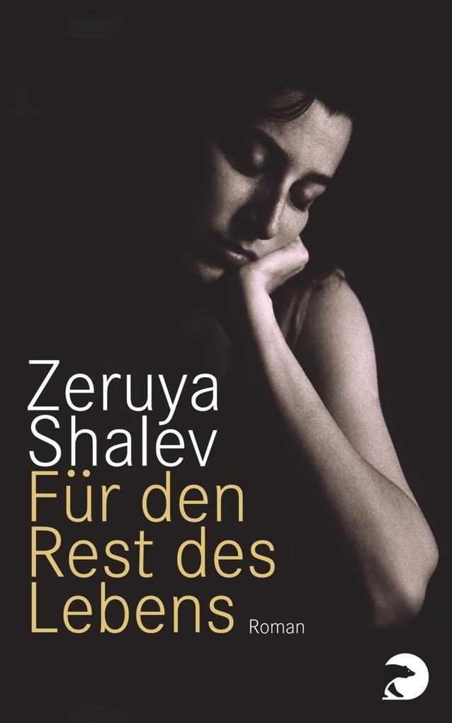 Für den Rest des Lebens als eBook von Zeruya Shalev