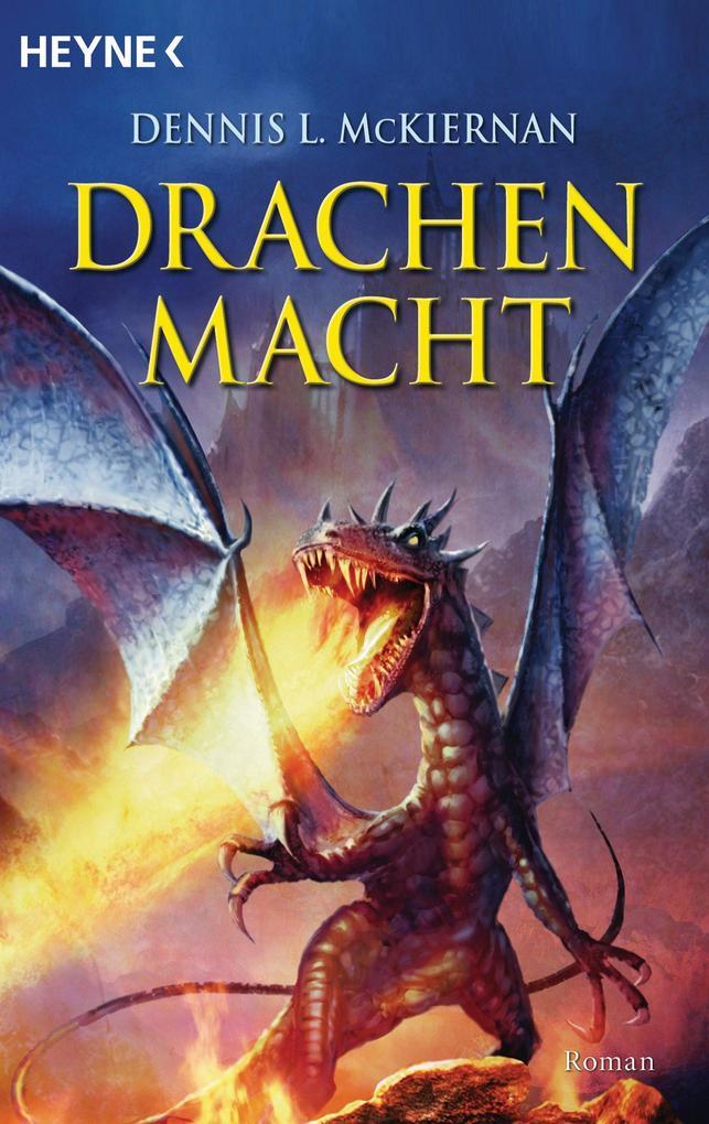 Drachenmacht als eBook von Dennis L. McKiernan