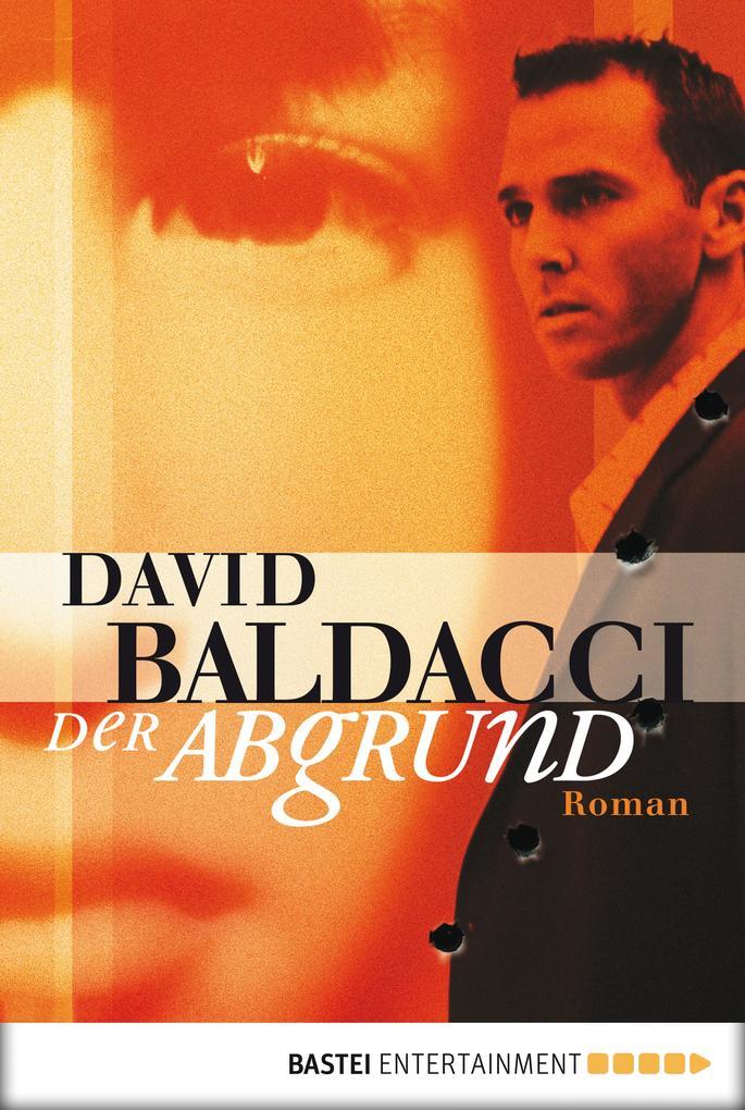 Der Abgrund als eBook von David Baldacci