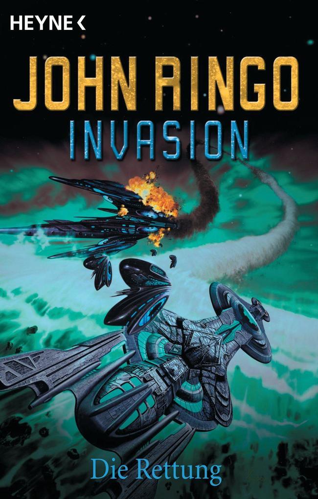 Invasion - Die Rettung als eBook von John Ringo