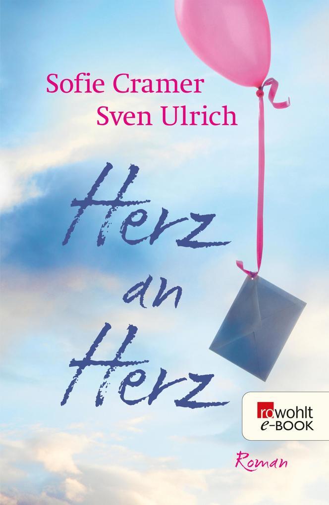 Herz an Herz als eBook von Sofie Cramer, Sven Ulrich