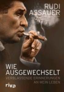 Wie ausgewechselt als eBook von Rudi Assauer