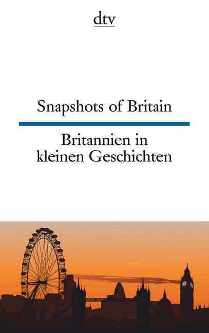 Snapshots of Britain Britannien in kleinen Geschichten als Taschenbuch von Joy Browning
