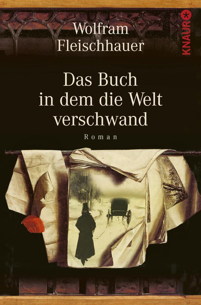 Das Buch in dem die Welt verschwand als eBook von Wolfram Fleischhauer