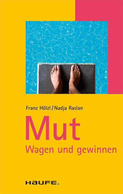 Mut als eBook von Franz Hölzl, Nadja Raslan