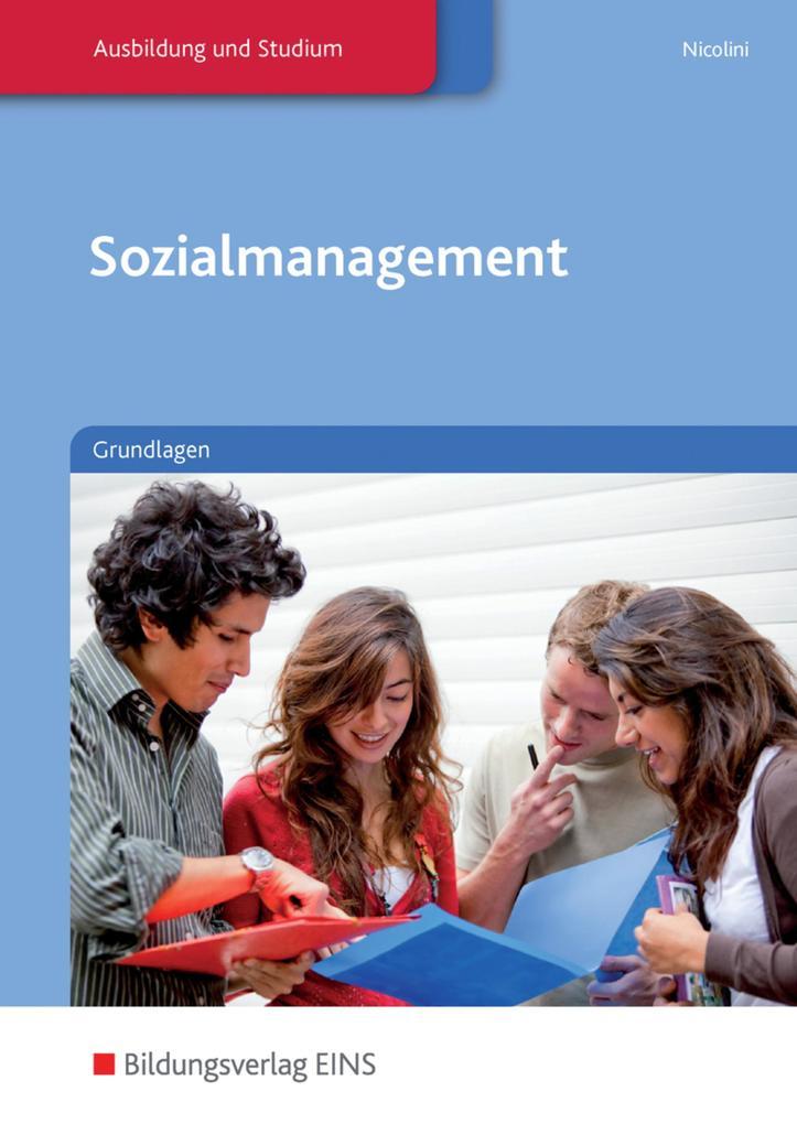 Sozialmanagement. Grundlagen: Schülerband als Buch von Hans J. Nicolini