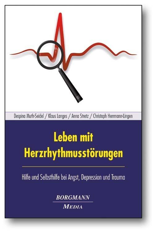 Leben mit Herzrhythmusstörungen als Buch von Despina Muth-Seidel, Klaus Langes, Anna Stretz, Christoph Herrmann-Lingen