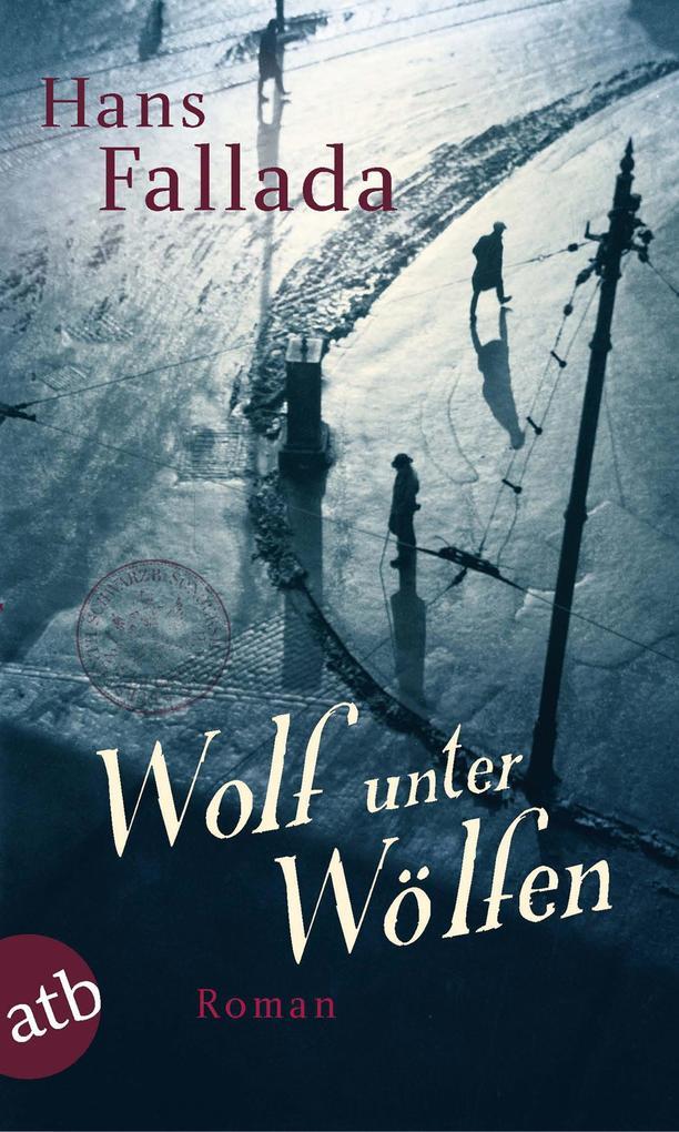 Wolf unter Wölfen als eBook von Hans Fallada