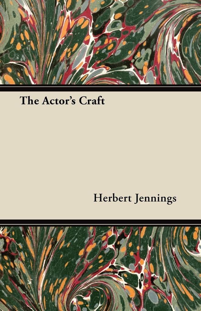 The Actor´s Craft als Taschenbuch von Herbert J...