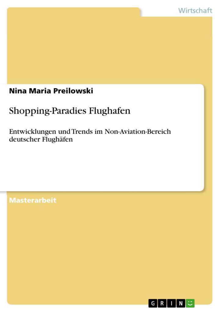 Shopping-Paradies Flughafen als eBook von Nina ...