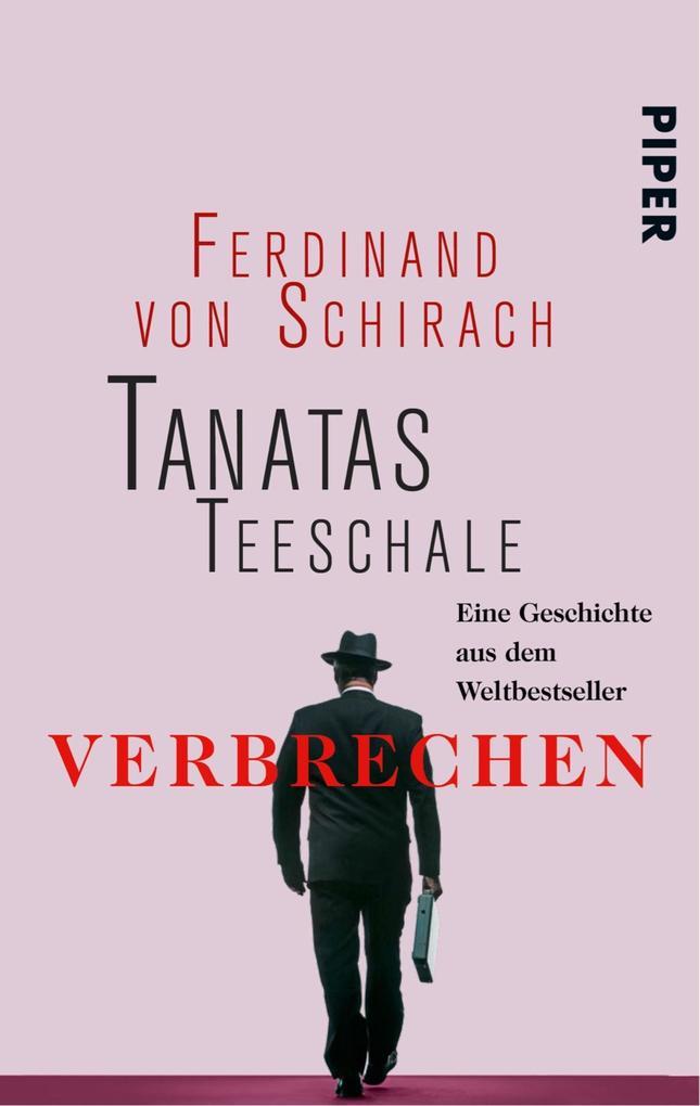 Tanatas Teeschale als eBook von Ferdinand von Schirach
