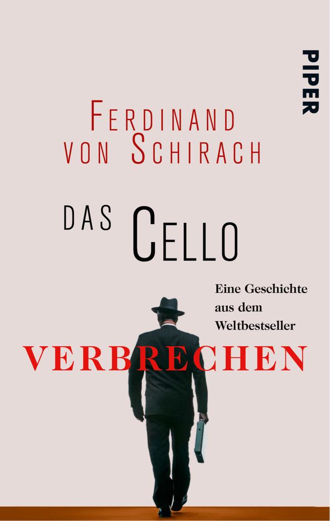 Das Cello als eBook von Ferdinand von Schirach