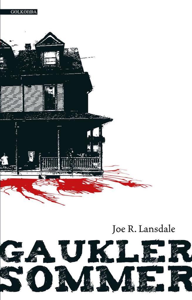 Gauklersommer als eBook von Joe R. Lansdale