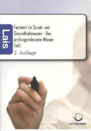 Fachwirt im Sozial- und Gesundheitswesen - Das prüfungsrelevante Wissen als Buch von Thomas Padberg
