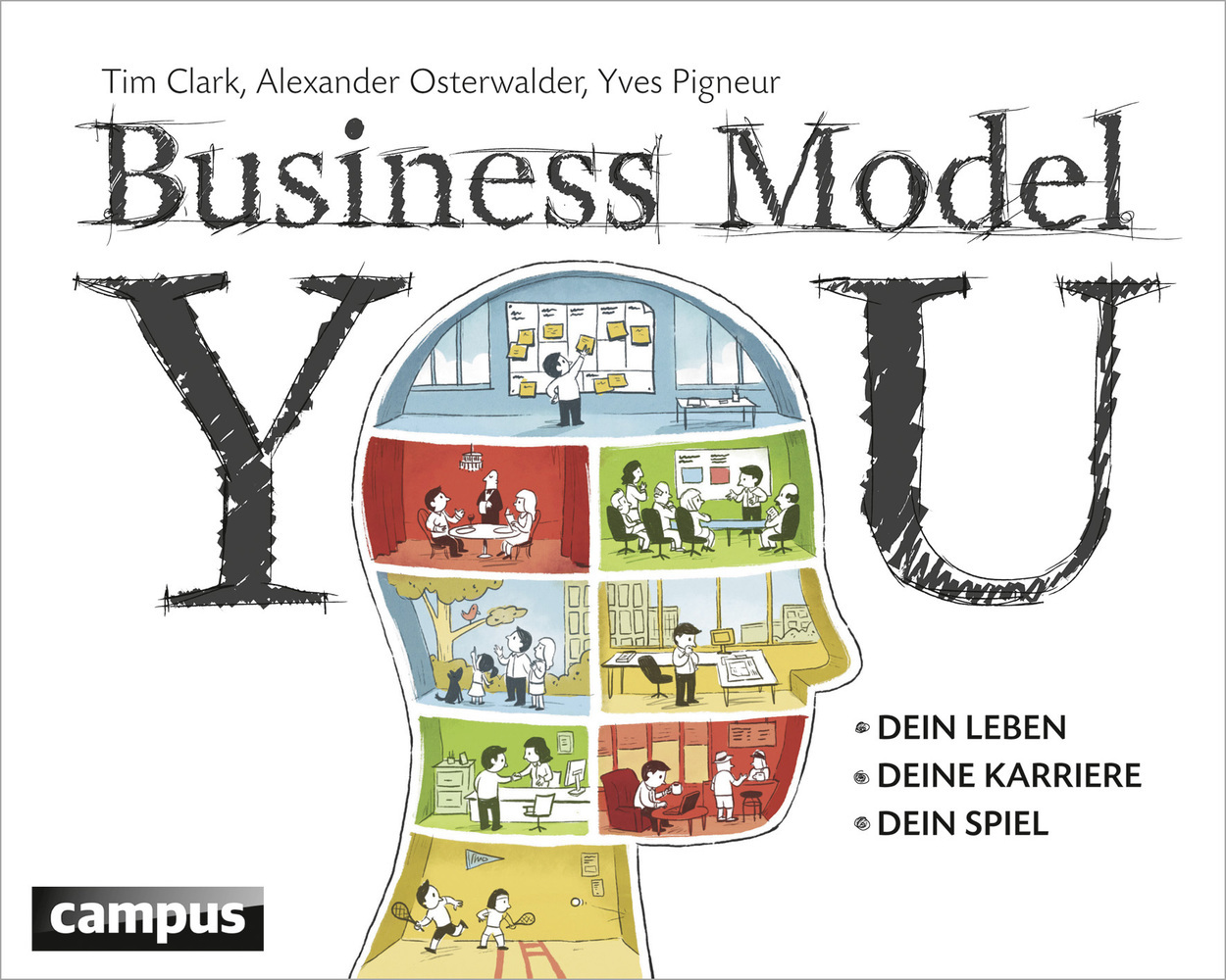 Business Model You als Buch von Tim Clark, Alexander Osterwalder, Yves Pigneur