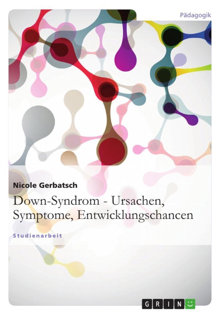 Down-Syndrom - Ursachen, Symptome, Entwicklungs...