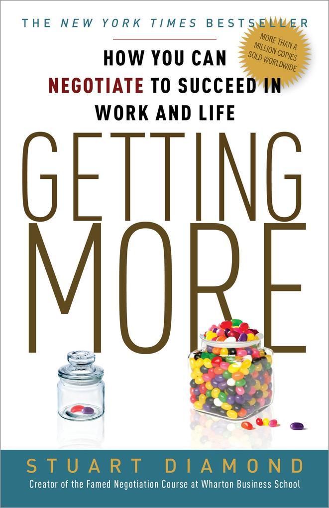 Getting More als Taschenbuch von Stuart Diamond