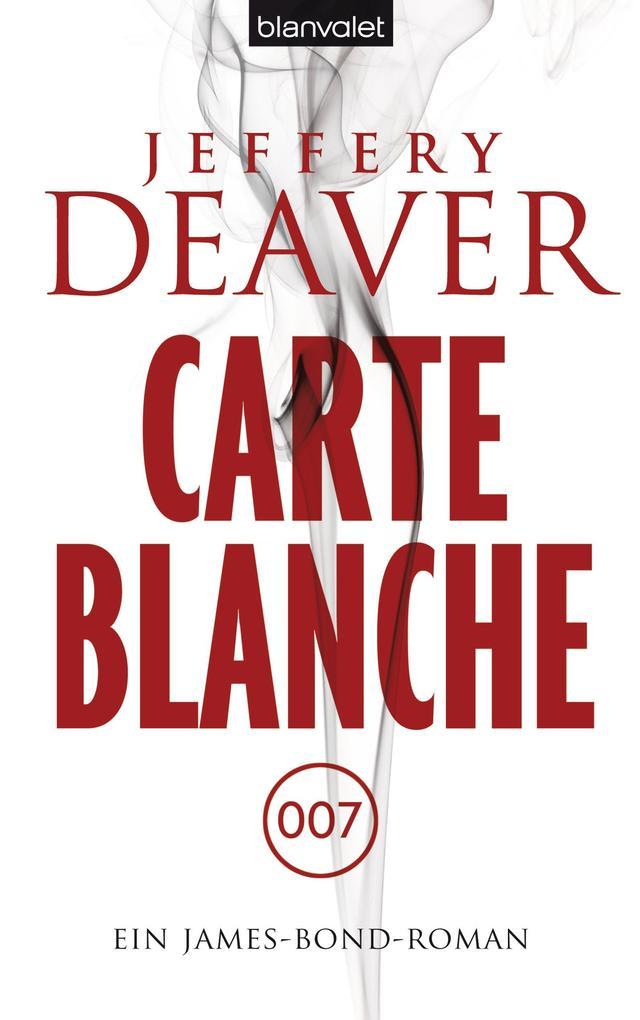 Carte Blanche als eBook von Jeffery Deaver