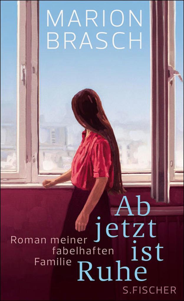 Ab jetzt ist Ruhe als eBook von Marion Brasch