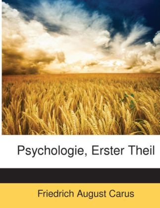 Psychologie, Erster Theil als Taschenbuch von F...
