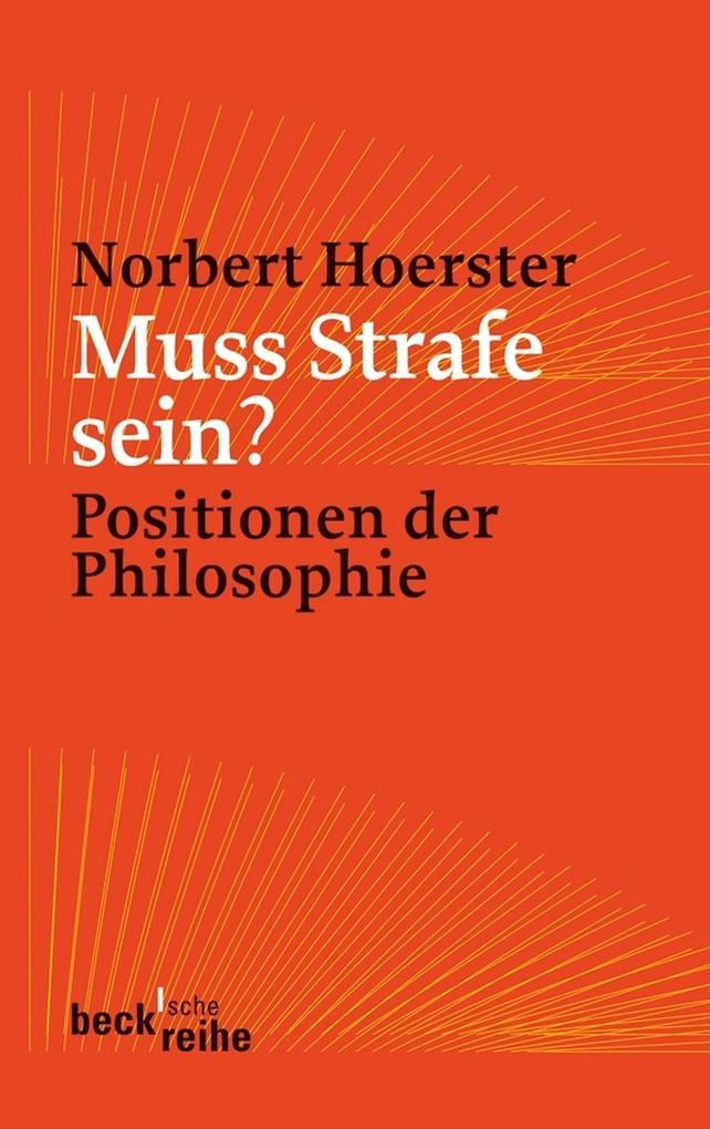 Muss Strafe sein? als eBook von Norbert Hoerster