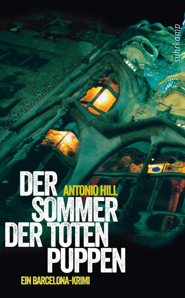 Der Sommer der toten Puppen als eBook von Antonio Hill
