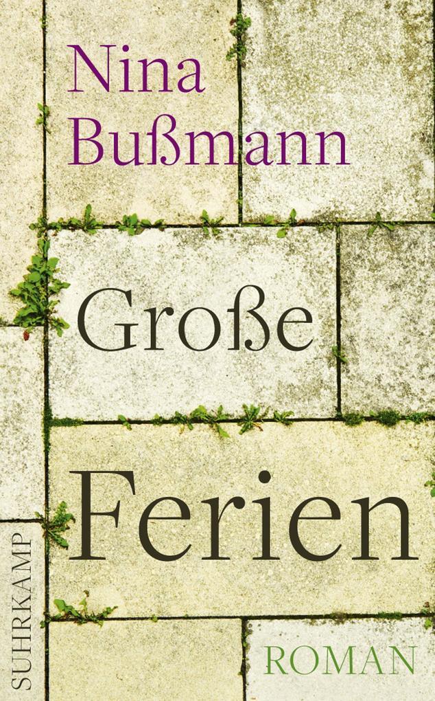 Große Ferien als eBook von Nina Bußmann