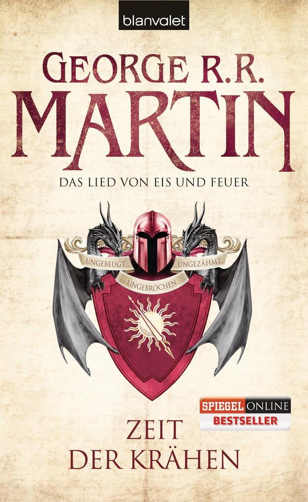 Das Lied von Eis und Feuer 07. Zeit der Krähen als eBook von George R.R. Martin