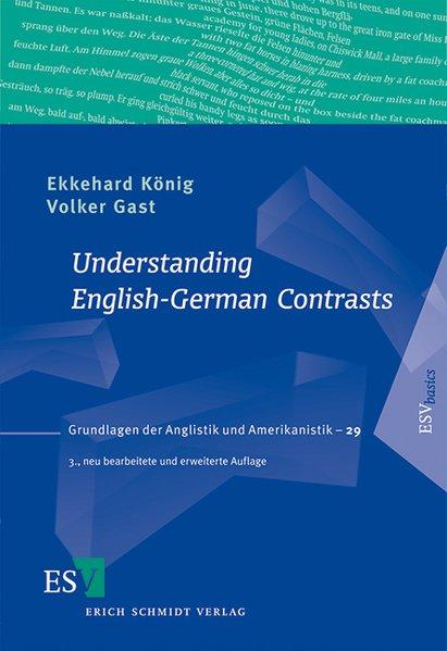 Understanding English-German Contrasts als Buch von Ekkehard König, Volker Gast