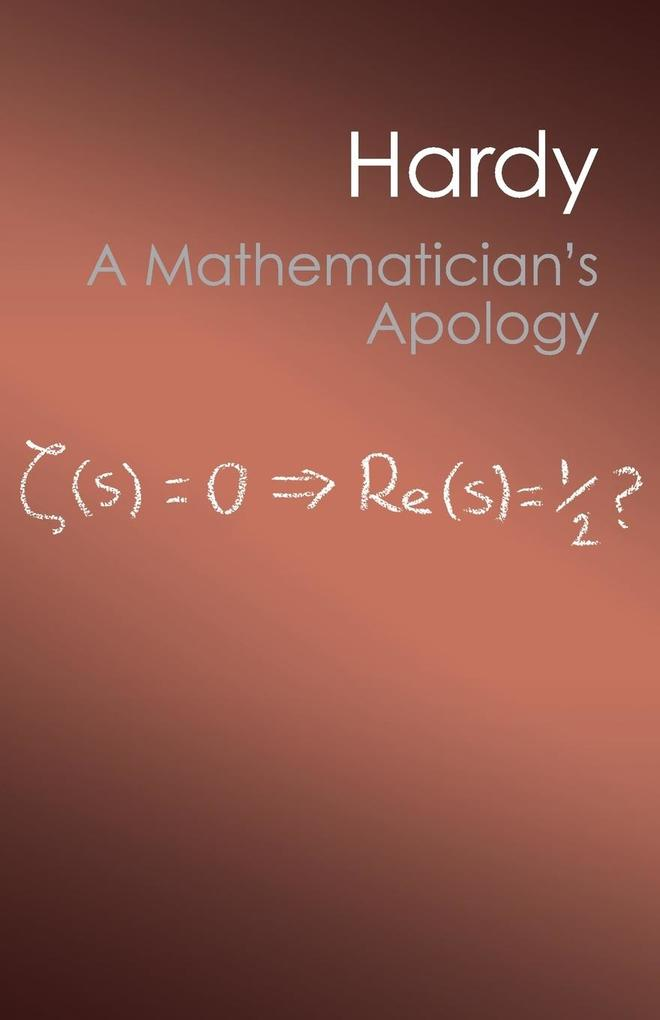 A Mathematician's Apology als Buch von G. H. Hardy
