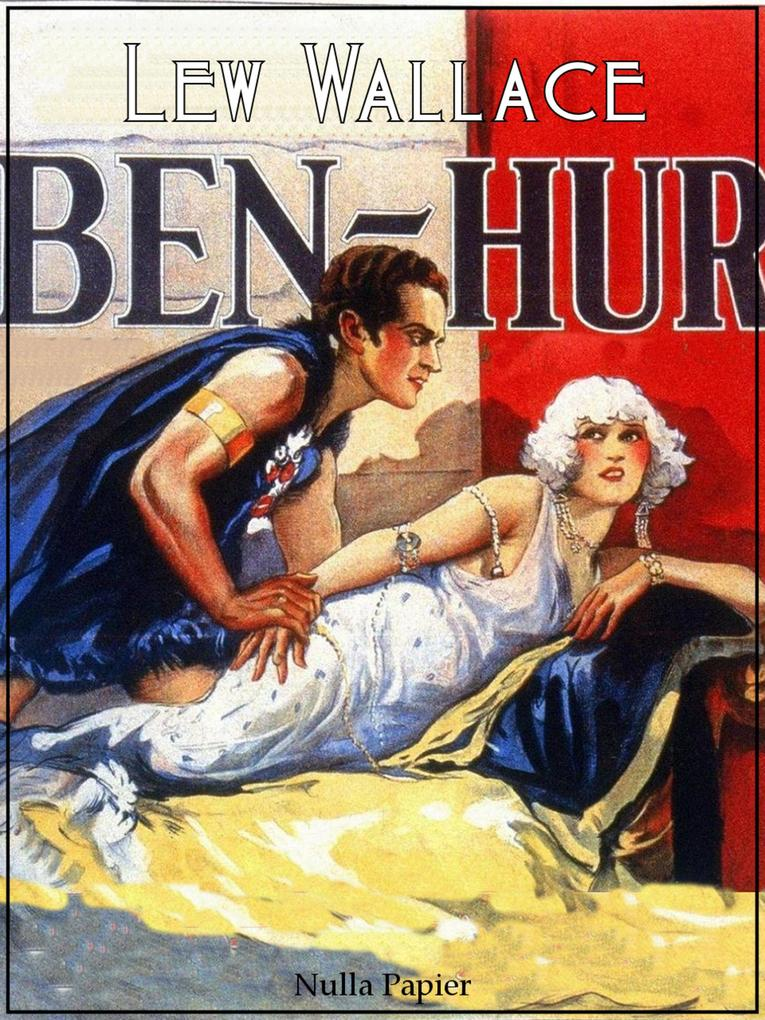 Ben Hur als eBook von Lewis Wallace