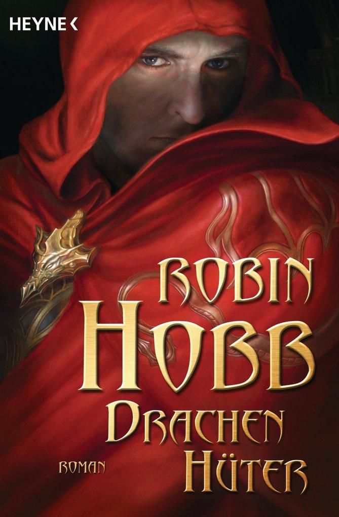Drachenhüter als eBook von Robin Hobb