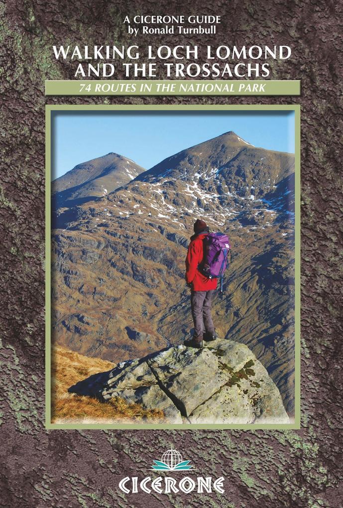 Walking Loch Lomond and the Trossachs als eBook von Ronald Turnbull
